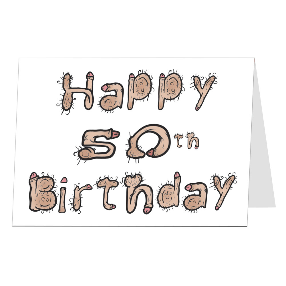 50Th Birthday Card Ideas 50th Birthday Cards Funny Rude Offensive Quirky Limalimacouk