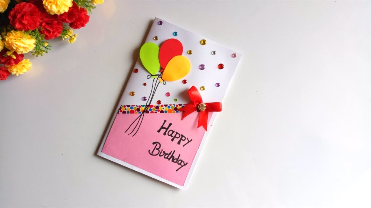 Birthday Card Idea Beautiful Handmade Birthday Card Idea Diy Greeting Cards For Birthday