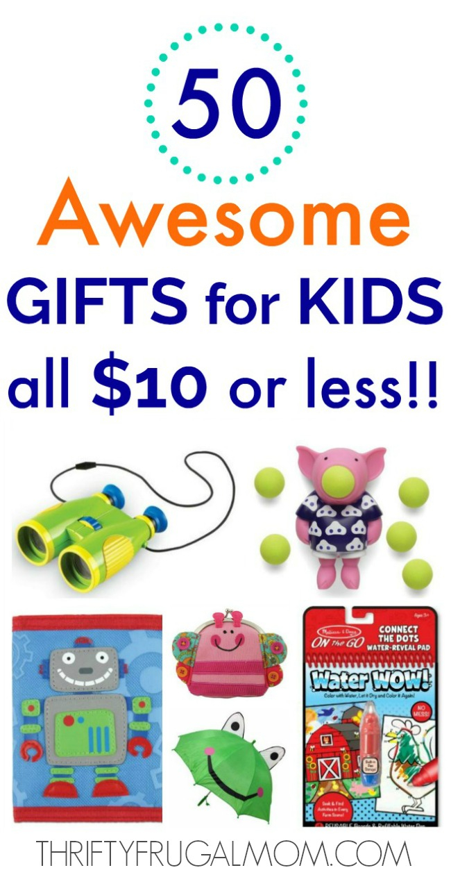 Birthday Card Ideas For 13 Year Old 50 Awesome Gifts For Kids That Cost 10 Or Less