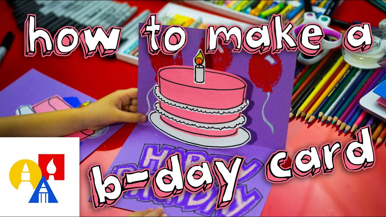 Birthday Card Ideas For 13 Year Old How To Make A Pop Up Birthday Card
