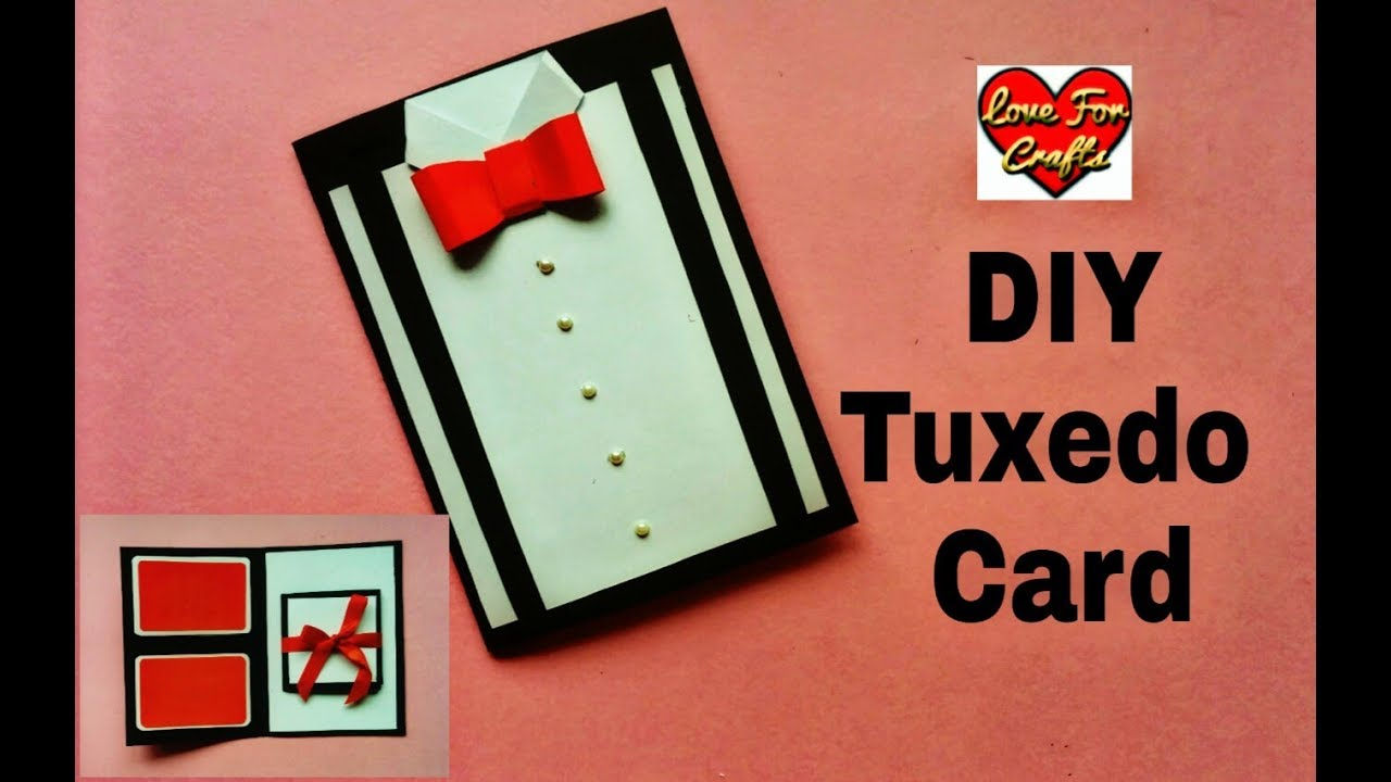 Birthday Card Ideas For Brother Diy Suit Tuxedo Greeting Card Tutorial Brothers Day Fathers Day Gift Idea