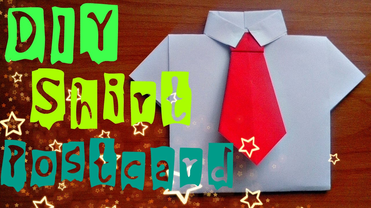 Birthday Card Ideas For Dad From Kids Diy How To Make Paper Shirt Easy Origami Craft Postcard For Children Fathers Day Gifts And Ideas