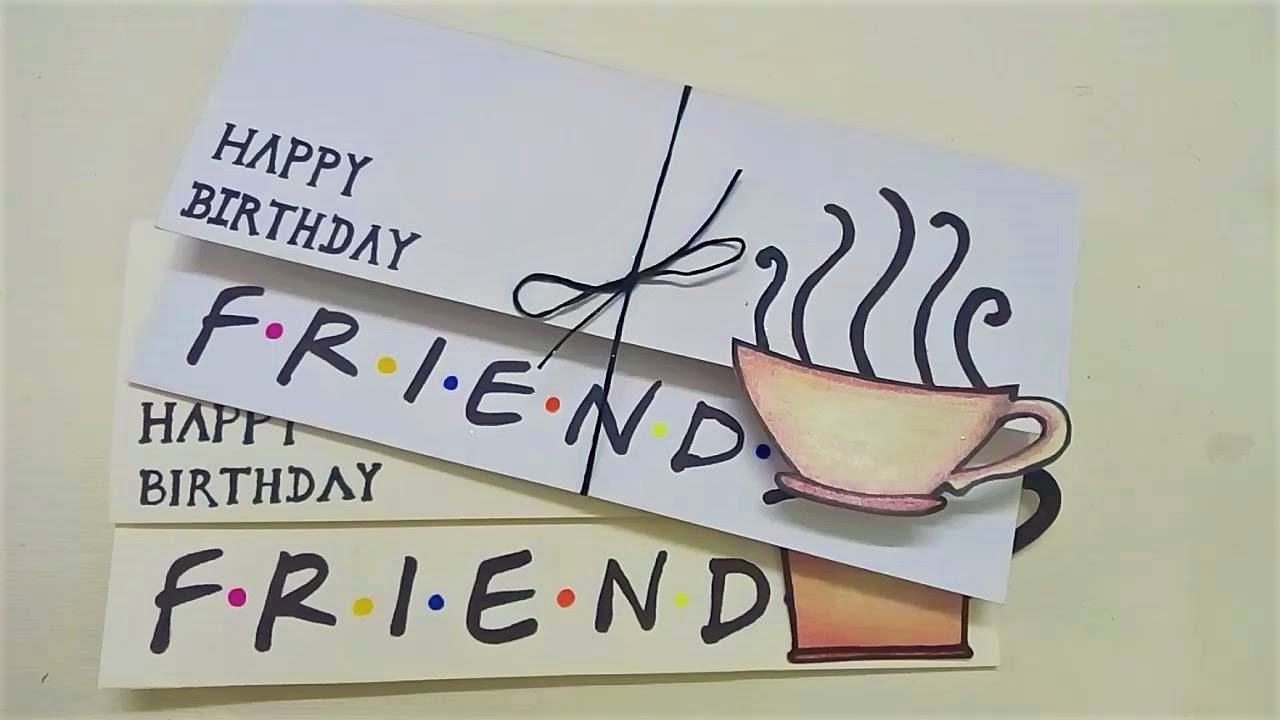 Birthday Cards Ideas For Friends Simple Birthday Card For Friends Friends Diy
