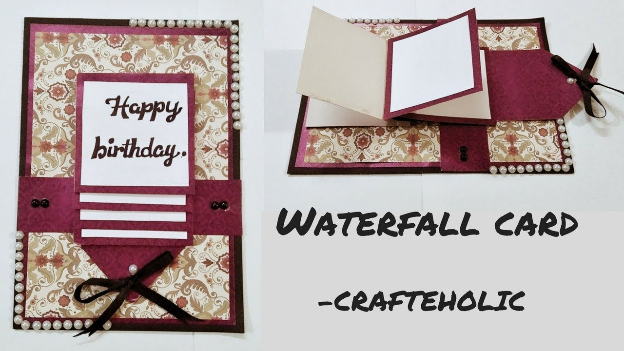Birthday Cards Scrapbooking Ideas How To Make Birthday Cardshow To Make Water Fall Cardhandmade Birthday Cards
