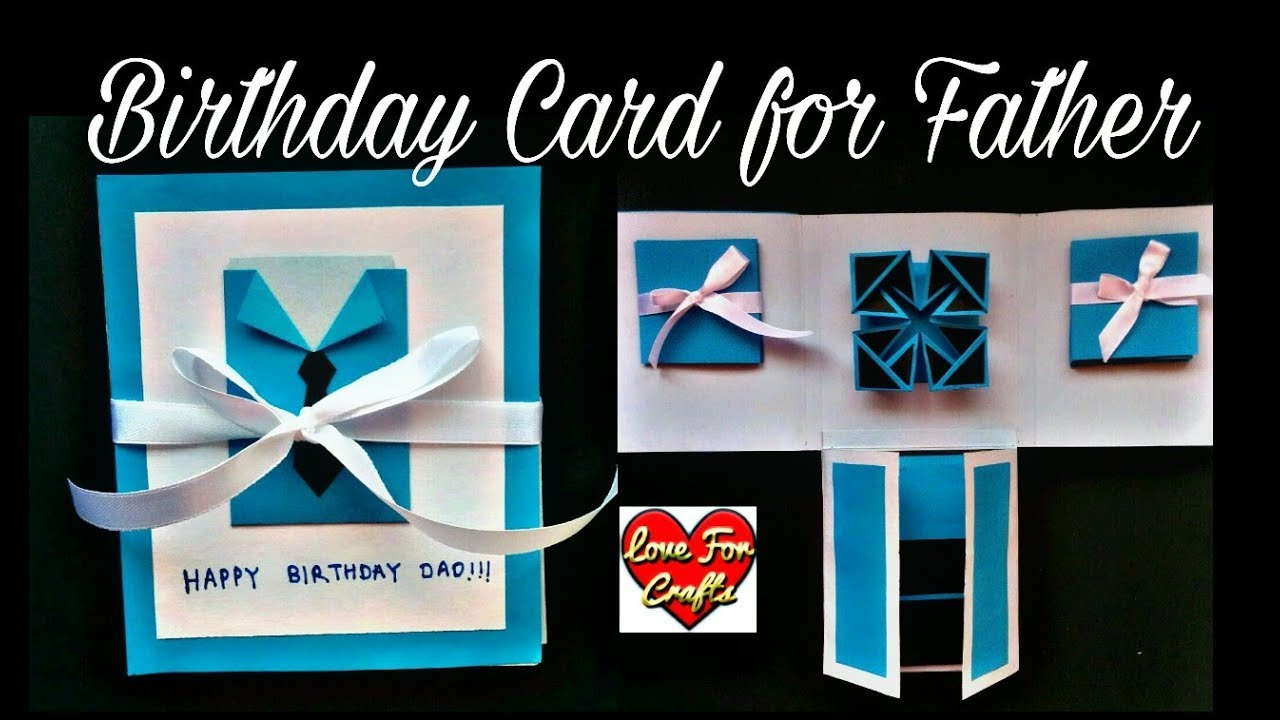 Card Ideas For Dads Birthday Handmade Birthday Card For Father Diy Scrapbook Idea