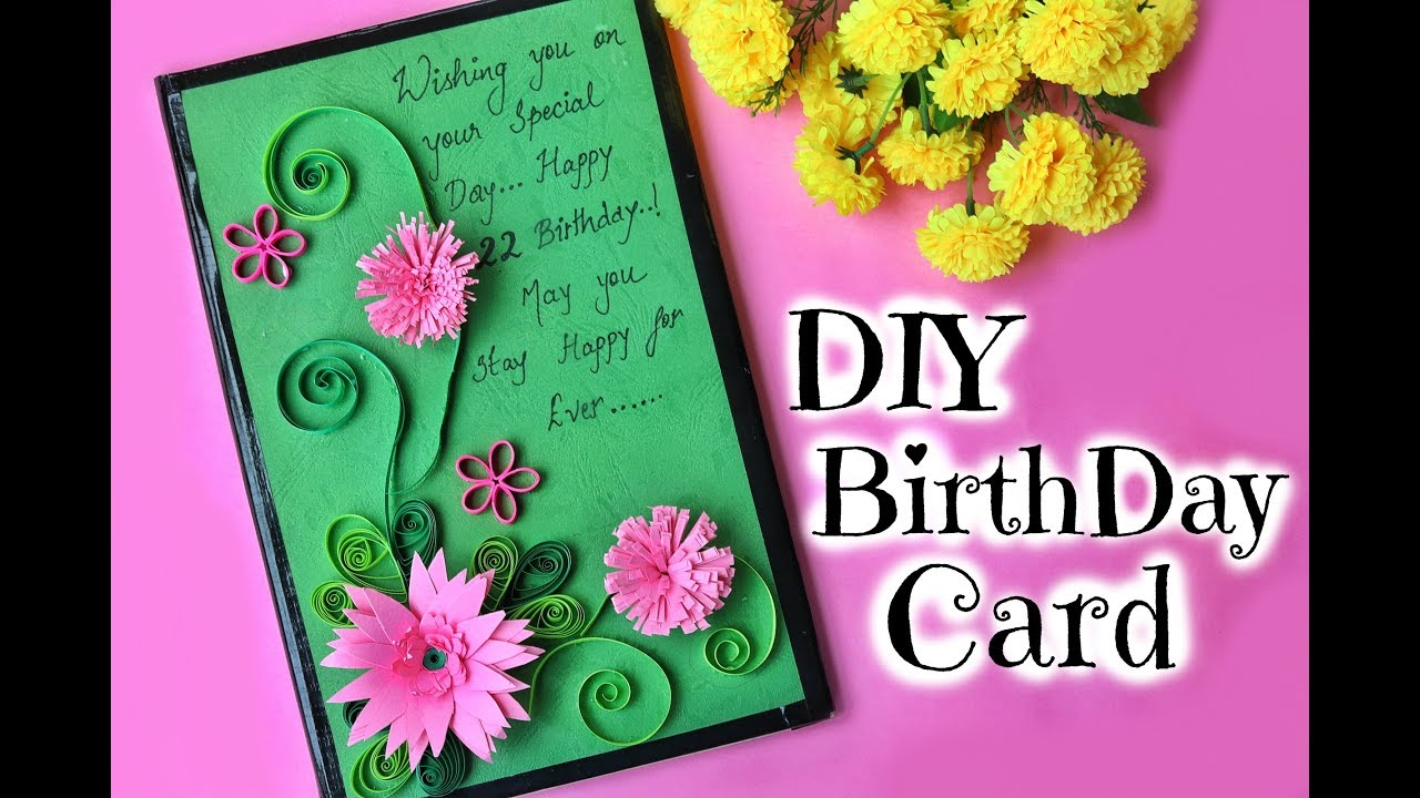 Card Making Ideas For Friends Birthday Diy Birthday Card For Friend Easy Handmade Paper Quilling Card