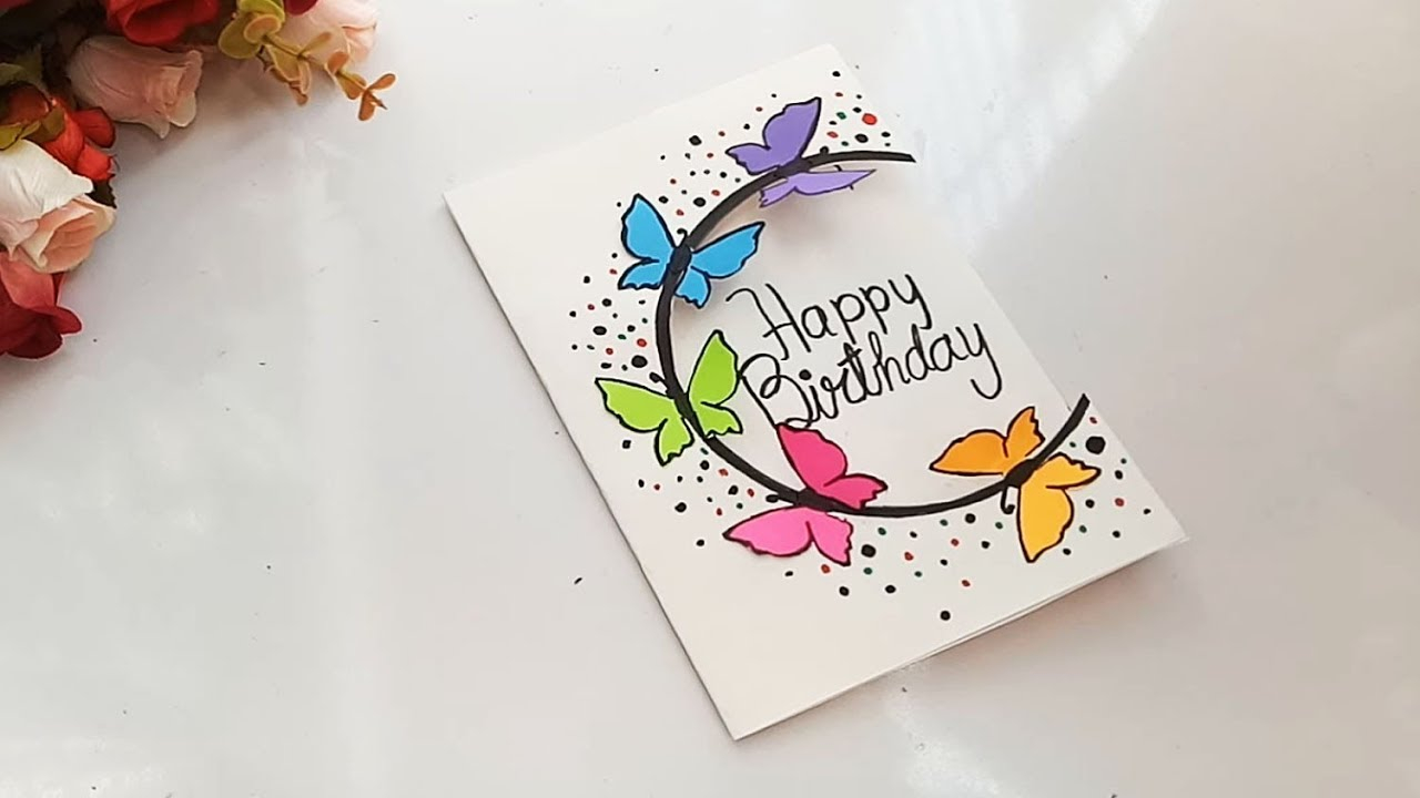 Creative Ideas For Birthday Card Making How To Make Special Butterfly Birthday Card For Best Frienddiy
