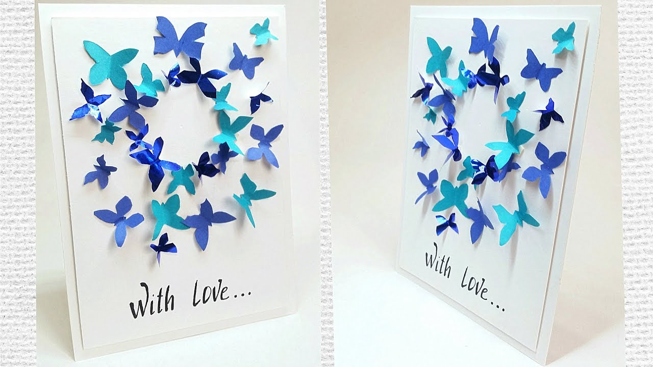 Easy Birthday Card Ideas For Friends Butterfly Greeting Card Design Making Ideas Tutorial Easy For Friend For Mom Diy Birthday Card