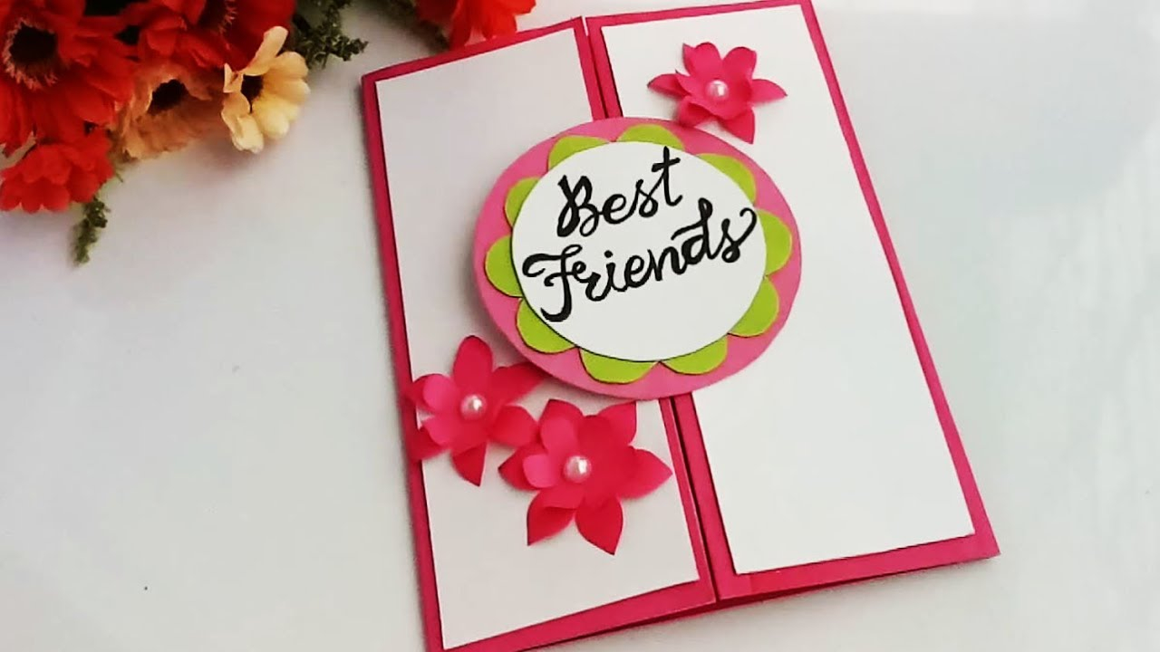 Easy Birthday Card Ideas For Friends How To Make Special Card For Best Frienddiy Gift Idea