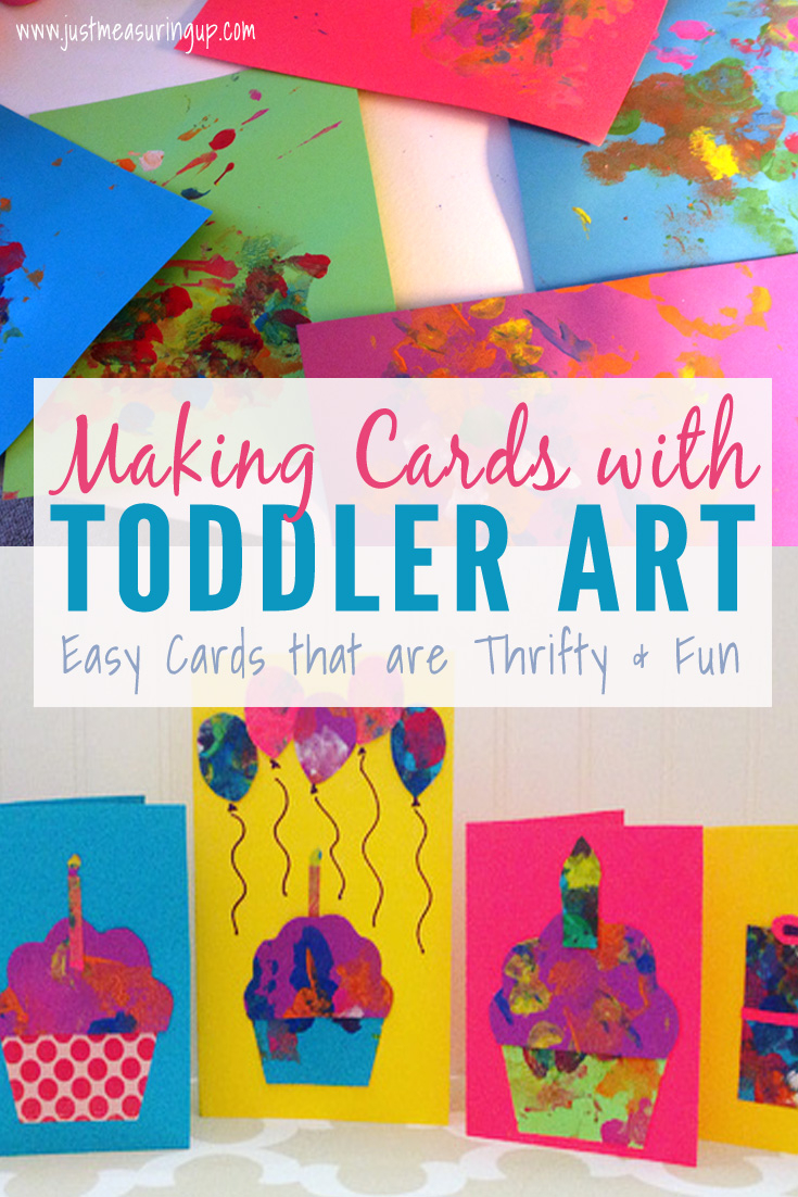 Easy Birthday Card Ideas For Kids Making Cards With Toddlers Creating Greeting Cards From Toddler Art
