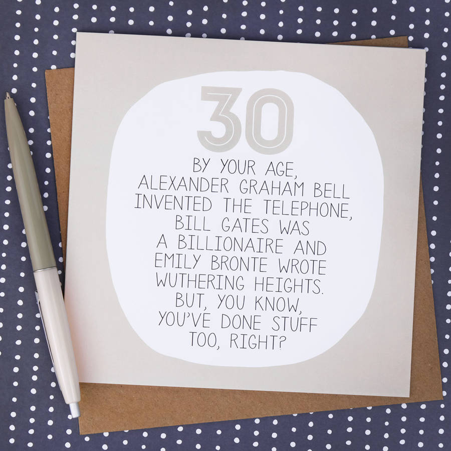 Funny Ideas For Birthday Cards Your Age Funny 30th Birthday Card