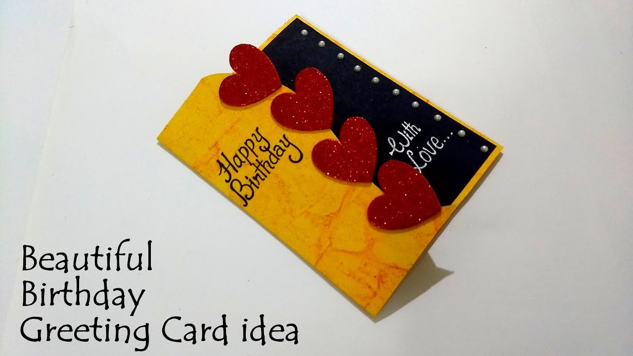 Handmade Birthday Card Ideas For Girlfriend Beautiful Birthday Greeting Card Idea Diy Birthday Card Complete Tutorial