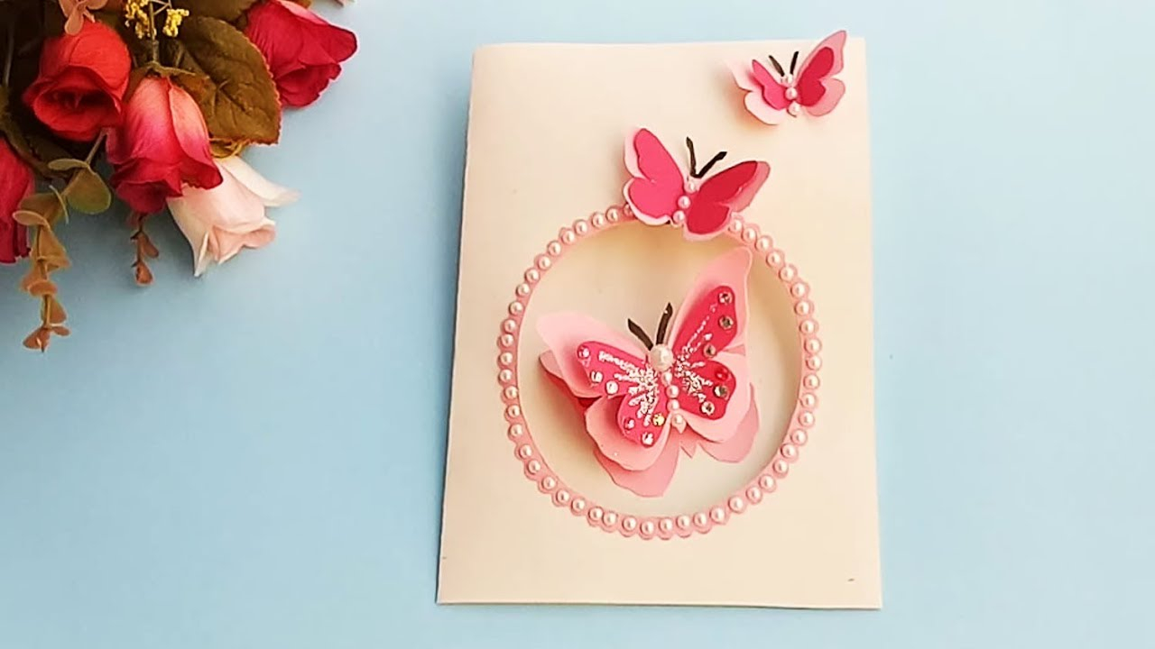 Handmade Birthday Card Ideas For Girlfriend Butterfly Birthday Card For Boyfriend Or Girlfriend Handmade Birthday Card Idea