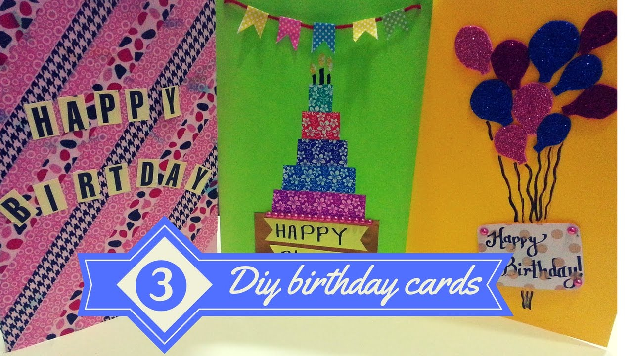 Ideas For Making Birthday Cards For Friends Diy 3 Best Greeting Cards For Birthdays Birthday Cards For Best Friends Greeting Cards