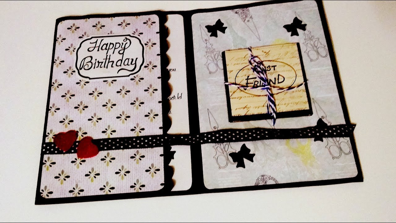 Ideas For Making Birthday Cards For Friends Handmade Birthday Card Idea For Friend Complete Tutorial